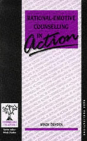 9780803982703: Rational-Emotive Counselling in Action (Counselling in Action series)
