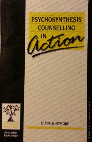 9780803982789: Psychosynthesis Counselling in Action (Counselling in Action series)