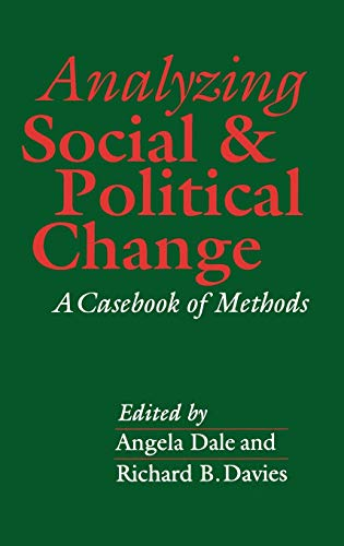 9780803982987: Analyzing Social and Political Change: A Casebook of Methods