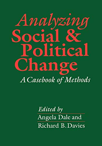 9780803982994: Analyzing Social and Political Change: A Casebook of Methods