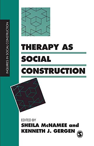 9780803983038: Therapy as Social Construction (Inquiries in Social Construction series)