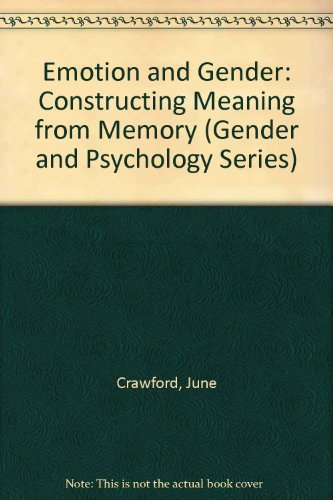 9780803983090: Emotion and Gender: Constructing Meaning from Memory (Gender and Psychology)