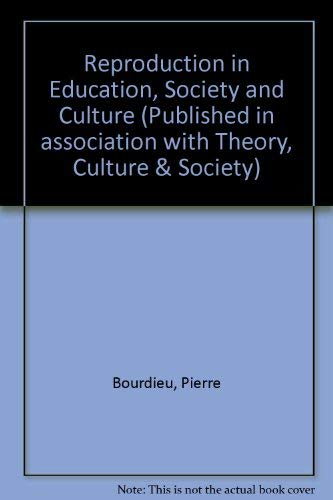 9780803983199: Reproduction in Education, Society and Culture (Published in association with Theory, Culture & Society)