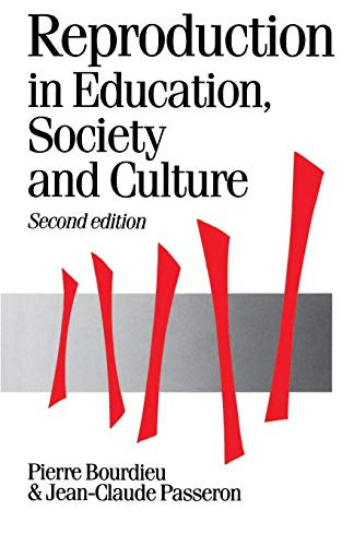 9780803983205: Reproduction in Education, Society and Culture, 2nd Edition (Theory, Culture & Society)