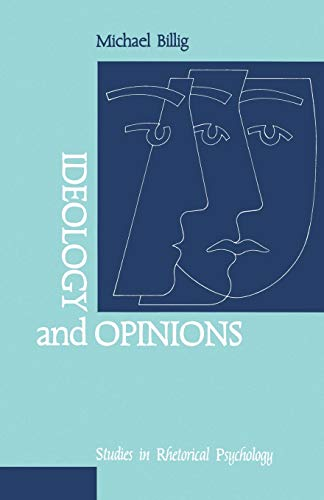 9780803983328: Ideology and Opinions: Studies in Rhetorical Psychology (Loughborough Studies in Communication and Discourse)