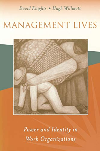 9780803983342: Management Lives: Power and Identity in Work Organizations