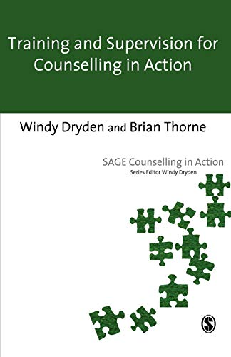 Training and Supervision for Counselling in Action (Counselling in Action series)