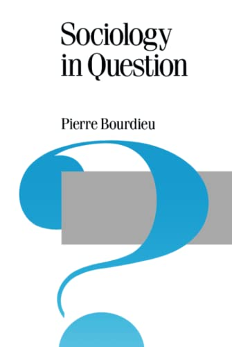 9780803983373: Sociology in Question (Published in association with Theory, Culture & Society)