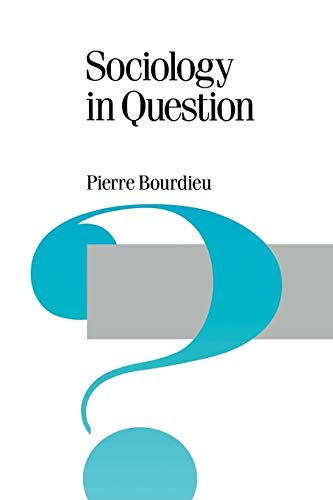 9780803983380: Sociology in Question (Theory, Culture & Society, Vol. 18)
