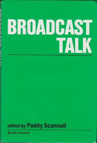 9780803983748: Broadcast Talk (Media, Culture, and Society Series)
