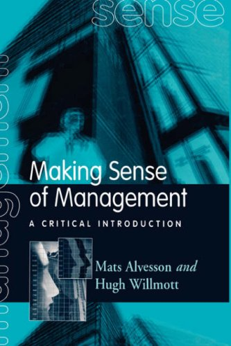 9780803983885: Making Sense of Management: A Critical Introduction