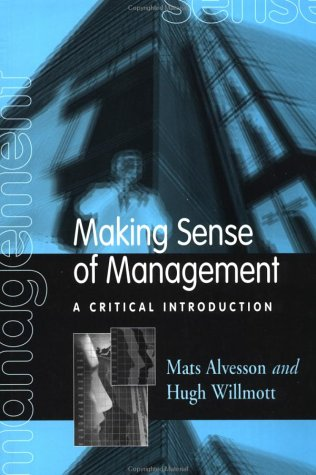 9780803983892: Making Sense of Management: A Critical Introduction