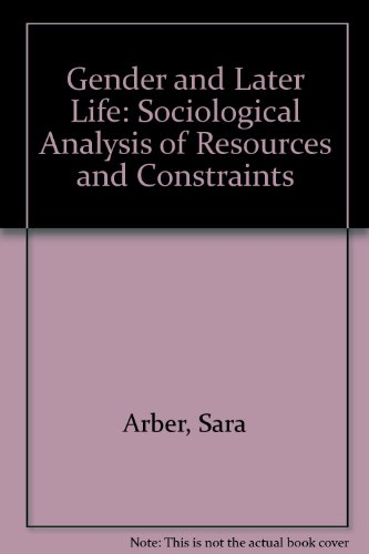 9780803983960: Gender and Later Life: A Sociological Analysis of Resources and Constraints