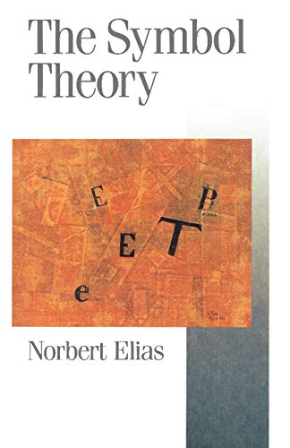 9780803984196: The Symbol Theory (Theory, Culture & Society)