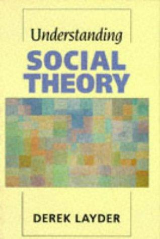 9780803984493: Understanding Social Theory