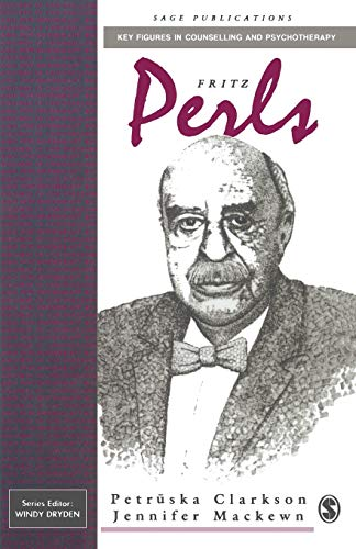 9780803984530: Fritz Perls (Key Figures in Counselling and Psychotherapy series)