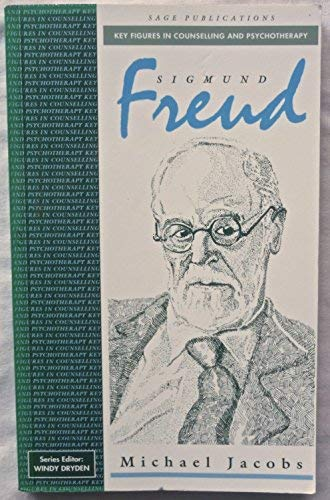 Sigmund Freud (Key Figures in Counselling and Psychotherapy series)