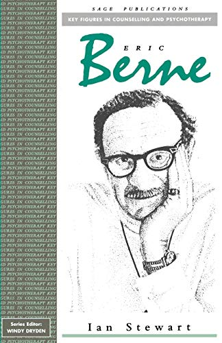 9780803984677: Eric Berne (Key Figures in Counselling and Psychotherapy series)