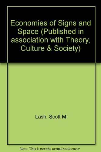 9780803984714: Economies of Signs and Space (Published in association with Theory, Culture & Society)