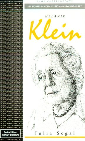 9780803984776: Melanie Klein (Key Figures in Counselling and Psychotherapy series)