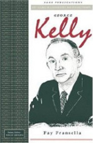 George Kelly (Key Figures in Counselling and Psychotherapy series): Fransella, Fay