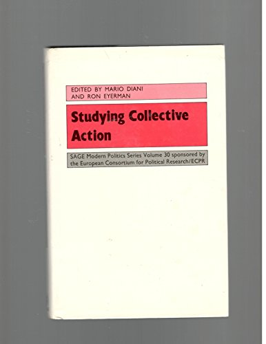 9780803985247: Studying Collective Action (SAGE Modern Politics series)