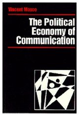 9780803985605: The Political Economy of Communication: Rethinking and Renewal (Media Culture & Society series)