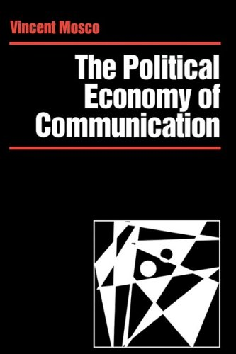 9780803985612: The Political Economy of Communication: Rethinking and Renewal (Media Culture & Society series)
