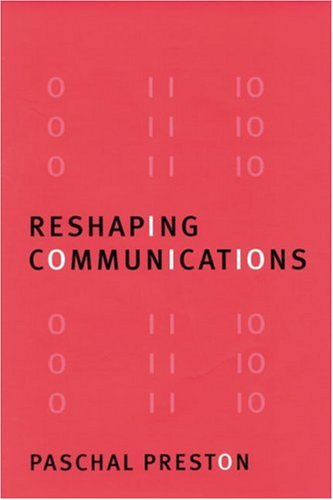 9780803985629: Reshaping Communications: Technology, Information and Social Change