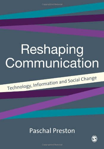 9780803985636: Reshaping Communications: Technology, Information and Social Change