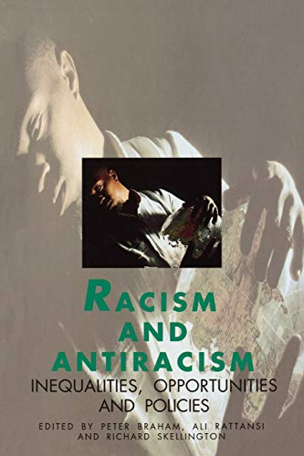 9780803985827: Racism and Antiracism: Inequalities, Opportunities and Policies (Published in association with The Open University)