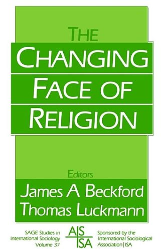 9780803985926: The Changing Face of Religion (SAGE Studies in International Sociology)
