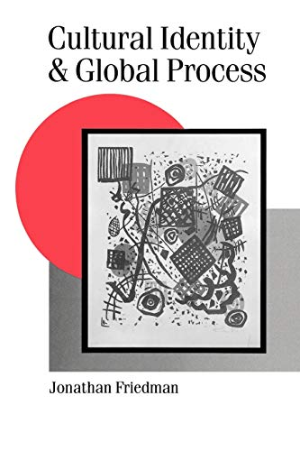 9780803986381: Cultural Identity and Global Process (Published in association with Theory, Culture & Society)