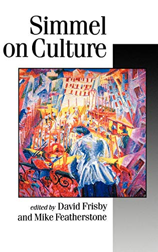9780803986510: Simmel on Culture: Selected Writings (Published in association with Theory, Culture & Society)