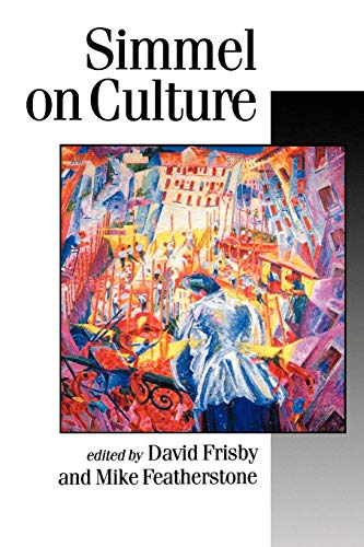 9780803986527: Simmel on Culture: Selected Writings (Published in association with Theory, Culture & Society)