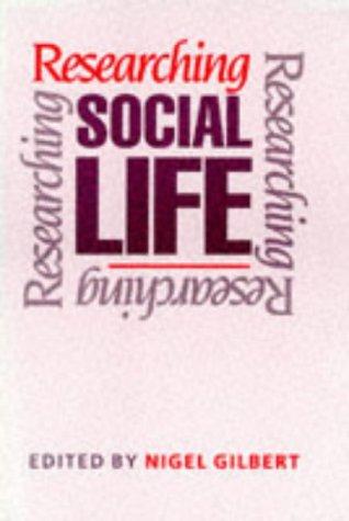 9780803986824: Researching Social Life