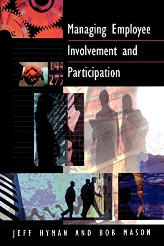 9780803987272: Managing Employee Involvement and Participation