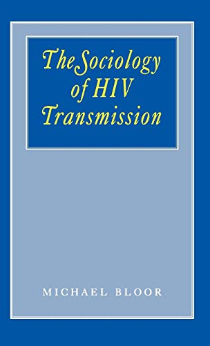 9780803987494: The Sociology of HIV Transmission