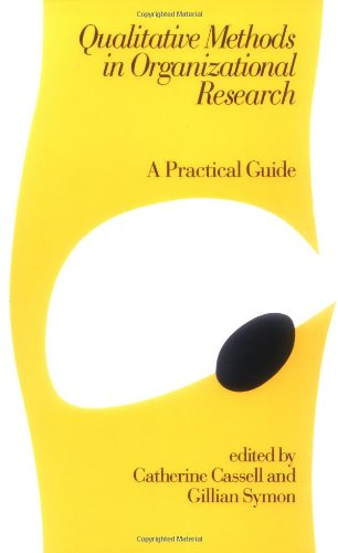 9780803987708: Qualitative Methods in Organizational Research : A Practical Guide