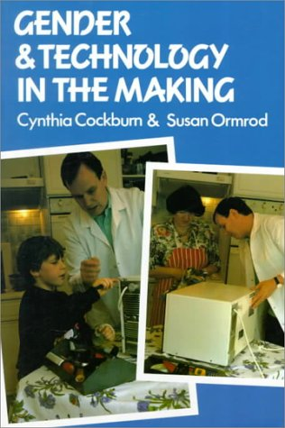 9780803988118: Gender and Technology in the Making