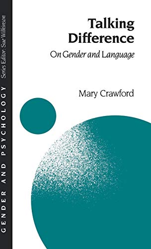 9780803988279: Talking Difference: On Gender and Language (Gender and Psychology series)