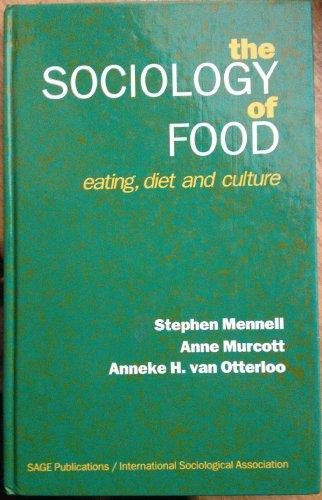 9780803988385: The Sociology of Food and Eating: Eating, Diet and Culture (Special Issue of