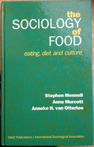 9780803988392: The Sociology of Food and Eating: Eating, Diet and Culture (Special Issue of