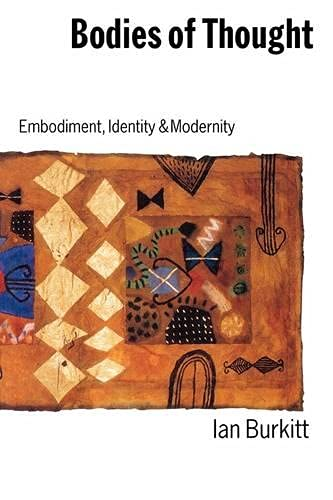 9780803988491: Bodies of Thought: Embodiment, Identity and Modernity