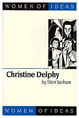 9780803988699: Christine Delphy (Women of Ideas series)
