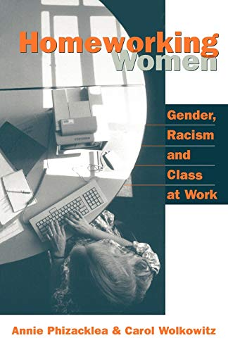 9780803988743: Homeworking Women: Gender, Racism and Class at Work