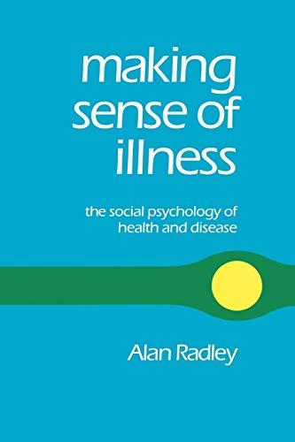 9780803989092: Making Sense of Illness: The Social Psychology of Health and Disease