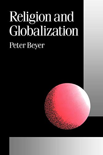 9780803989177: Religion and Globalization (Published in association with Theory, Culture & Society)