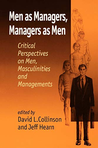 9780803989290: Men as Managers, Managers as Men: Critical Perspectives on Men, Masculinities and Managements