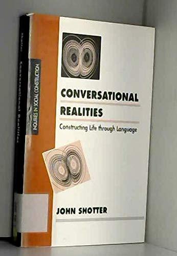 9780803989320: Conversational Realities: Constructing Life through Language (Inquiries in Social Construction series)